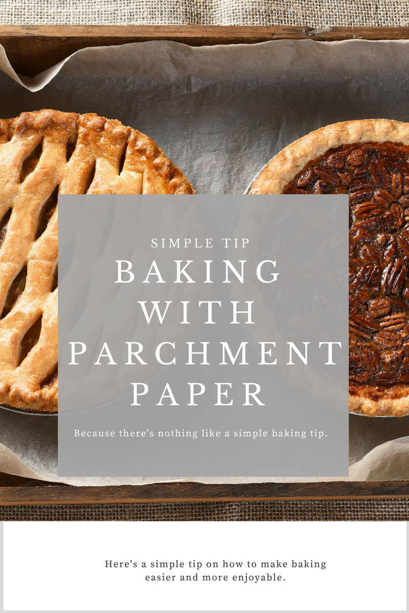 Tips on Using Parchment Paper
