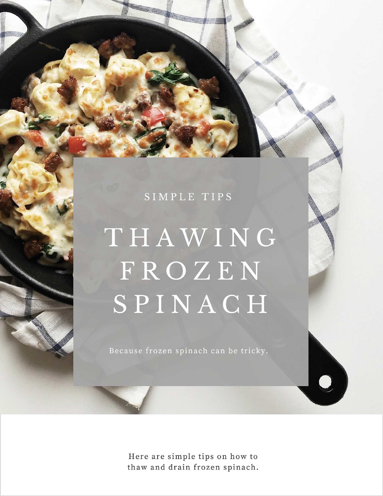 Tips for Thawing and Draining Frozen Spinach