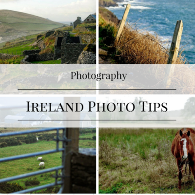 7 Ireland Photography Tips