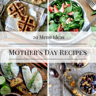 20 Simple Mother's Day Recipes Mom Will Love