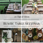 20 Tips and Ideas for Rustic Table Settings