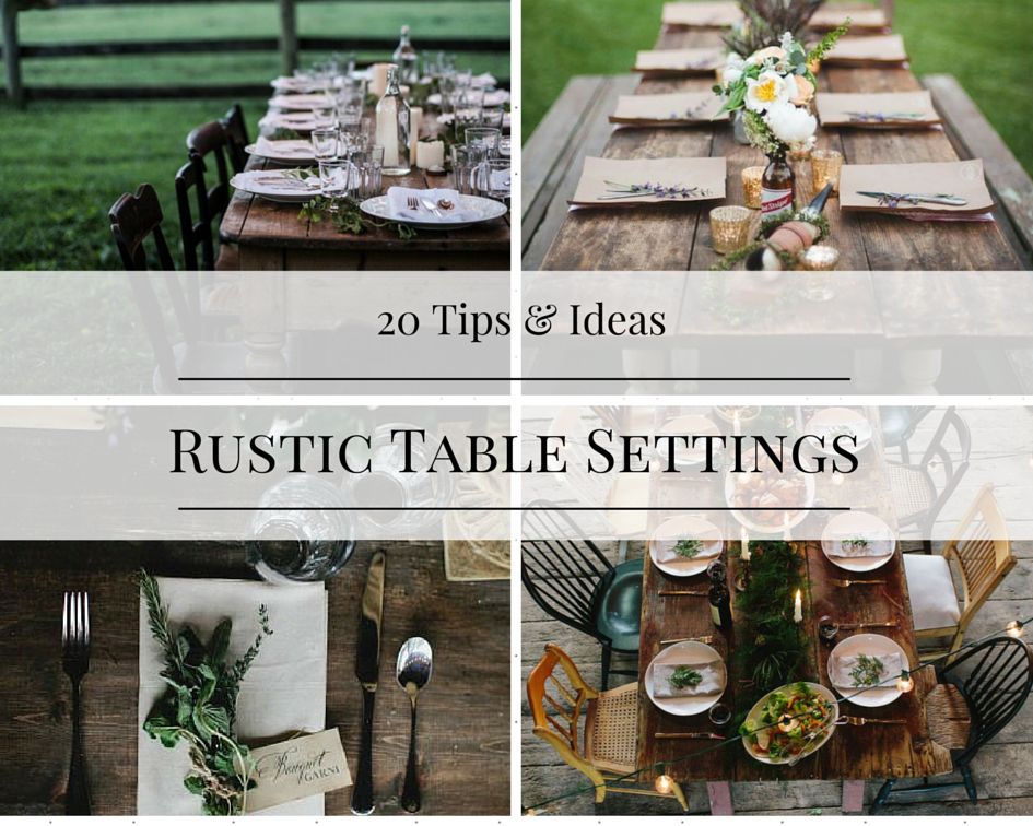 Table Settings & 20 Tips and Ideas for Rustic Table Settings - How To: Simplify