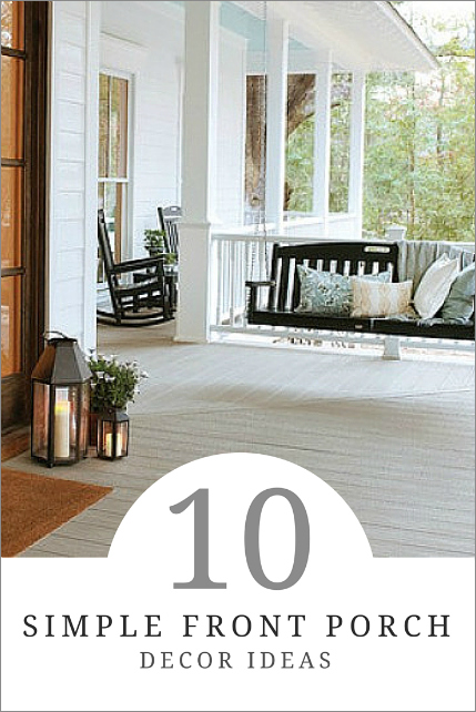 10 Front Porch Decor Ideas