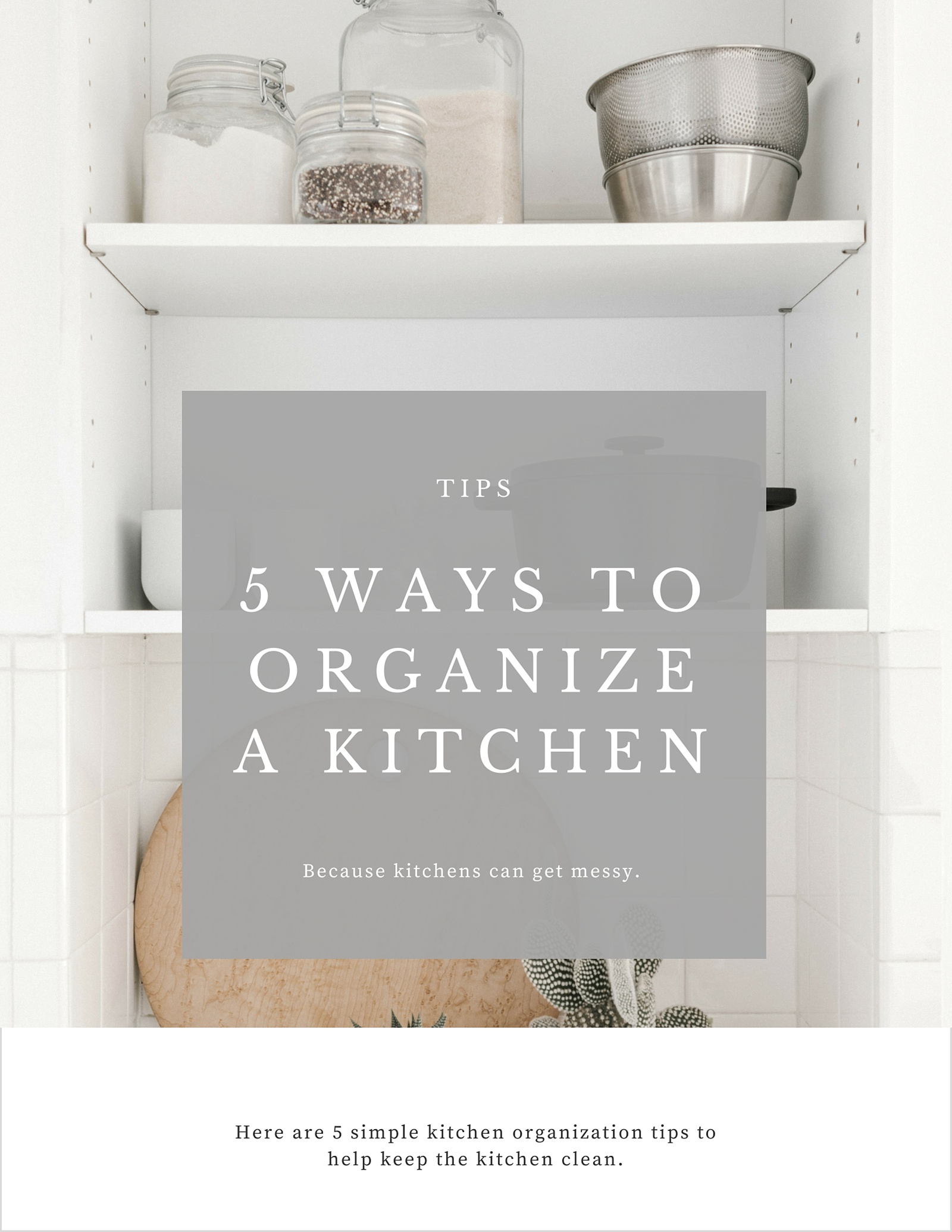 5 Simple Kitchen Organization Tips