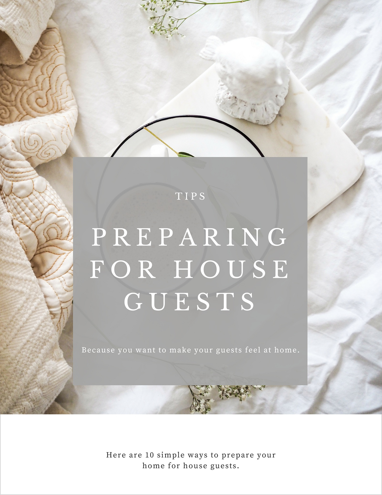 10 Simple Ways to Prepare for House Guests