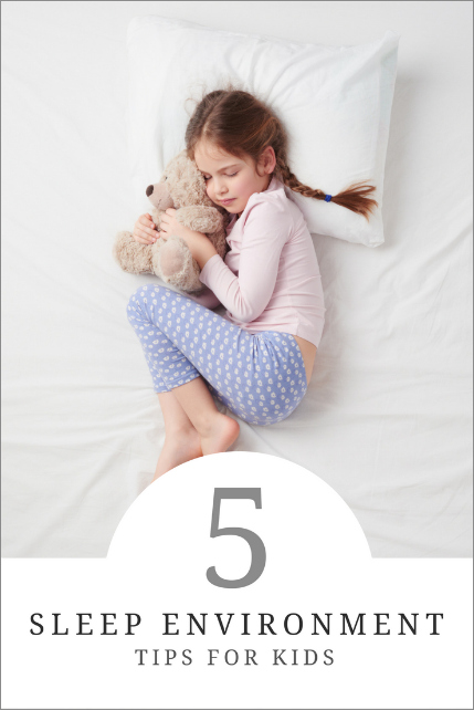 5 Simple Ways to Create a Good Sleep Environment for Kids