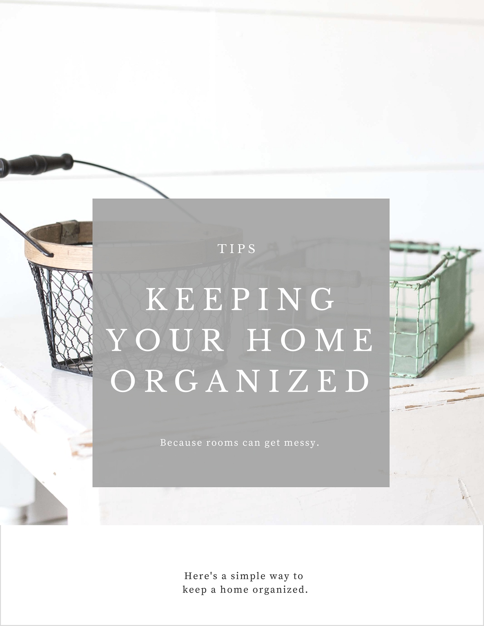 A Simple Way to Keep Your Home Organized