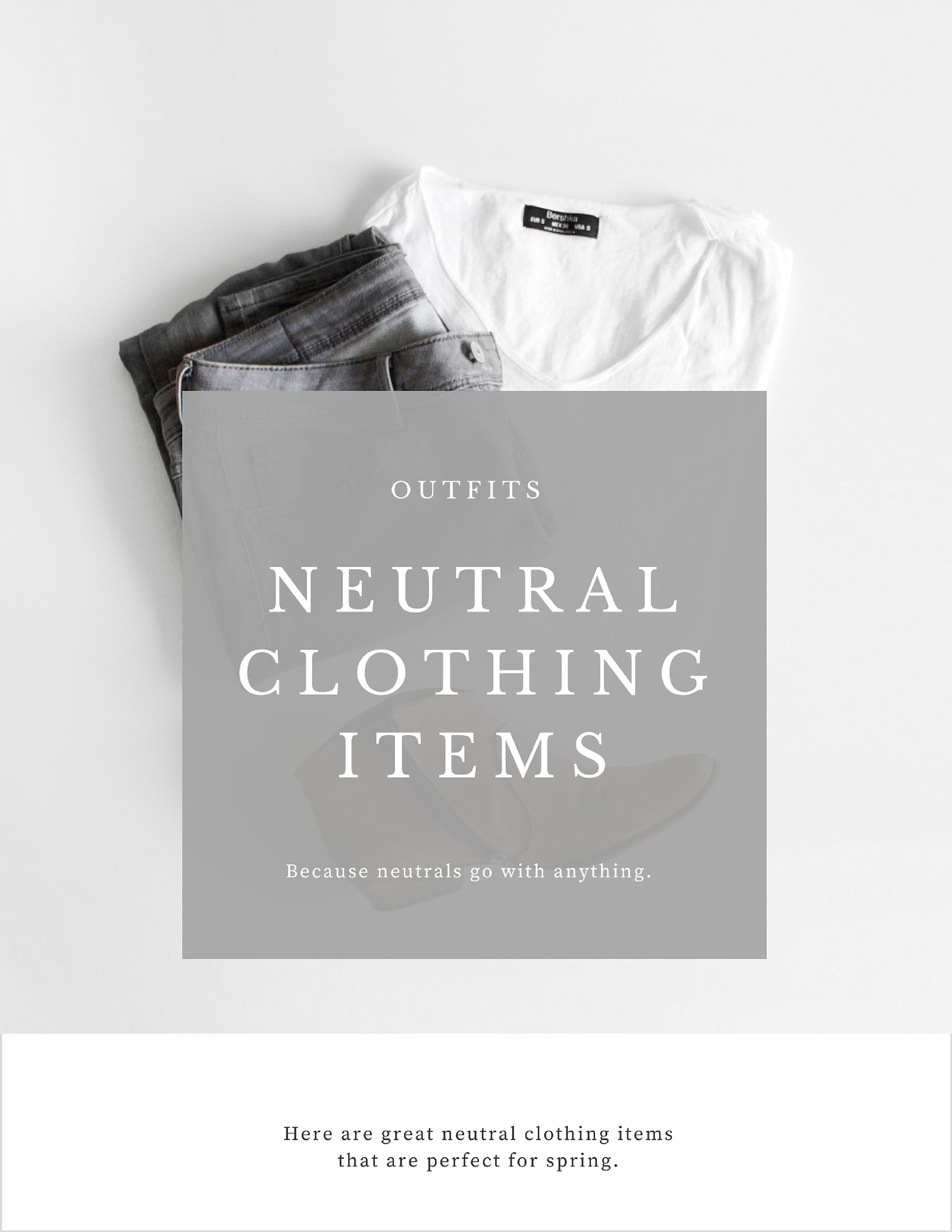 Neutral Casual Clothing Items Perfect for Spring