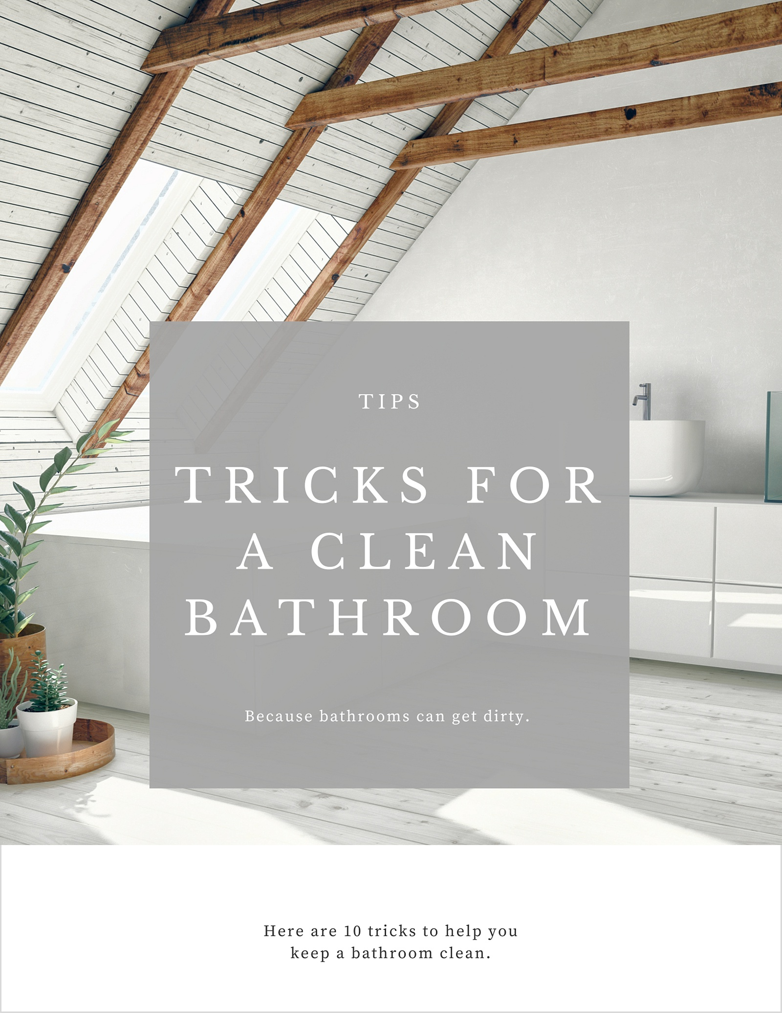 10 Tricks to Keep a Bathroom Clean Longer
